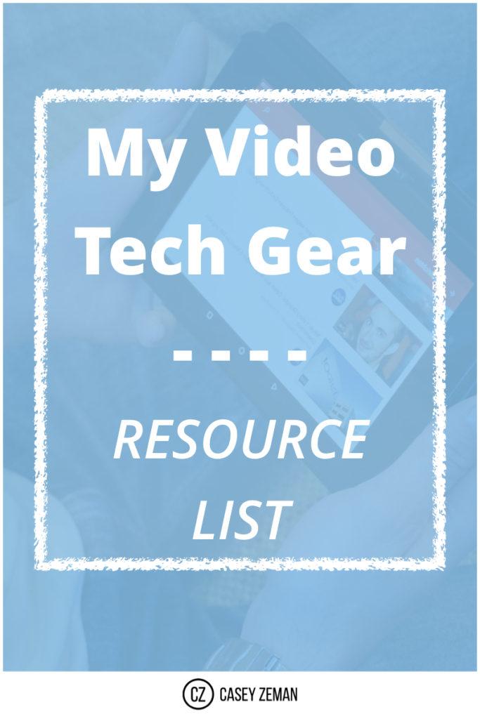My Video Tech Gear Resource List.001