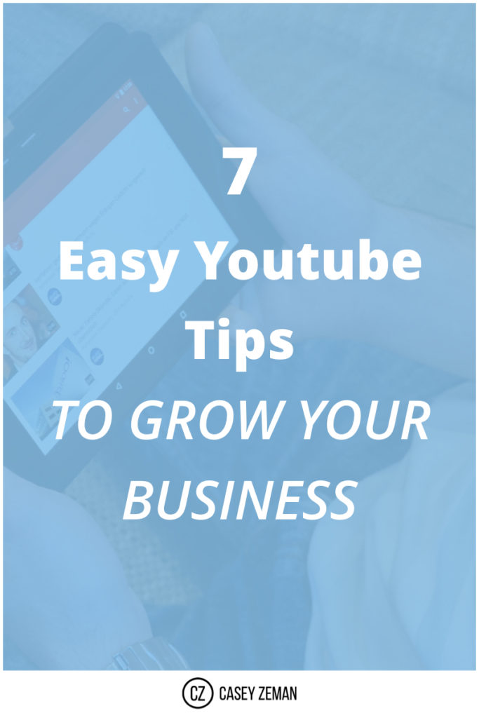 7 Easy Youtube Tips to Grow Your Business.001