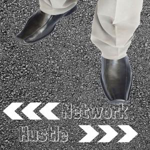 Should You Network Or Hustle?