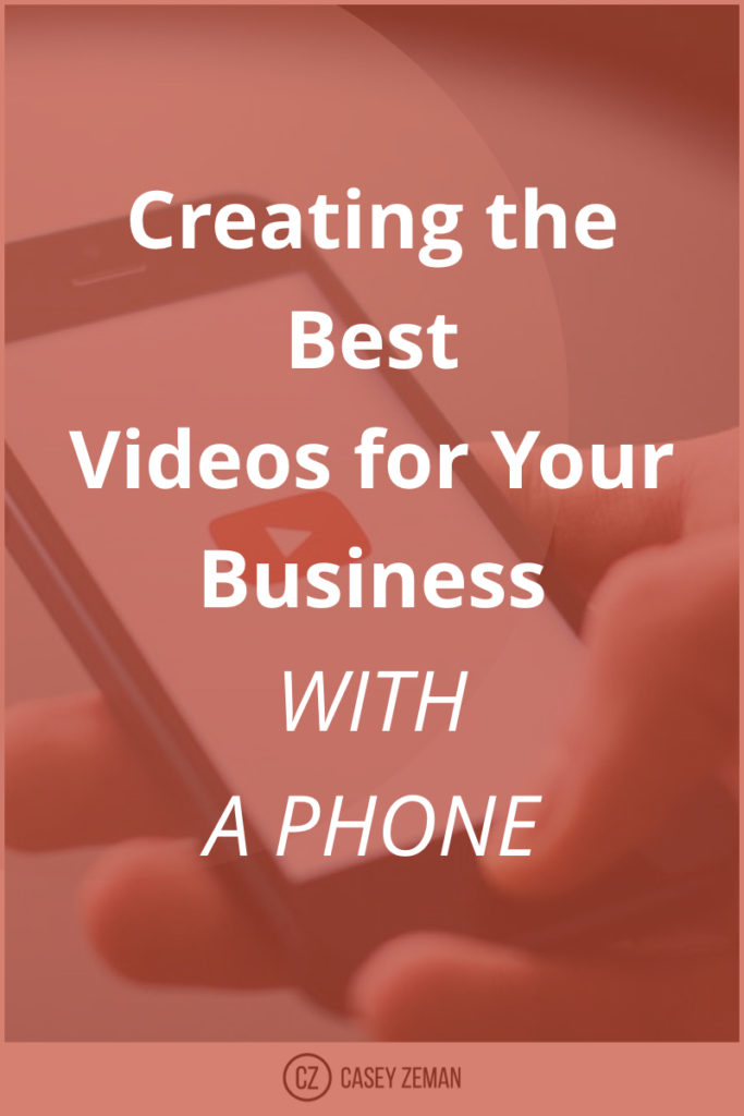 Creating the best videos for your business with a your phone.001