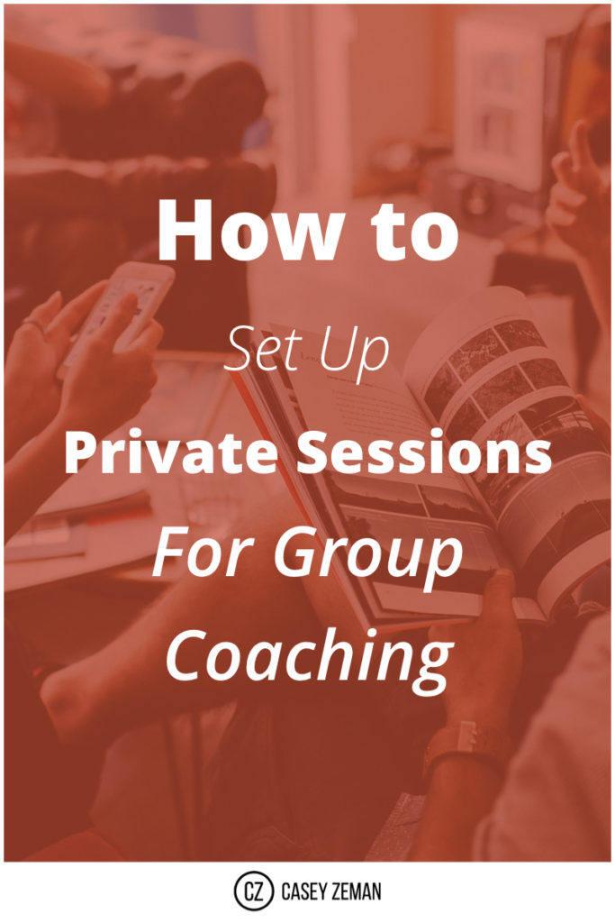 How to Set Up Private Sessions for Group Coaching.001