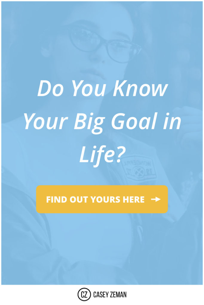 Do You Know Your Big Goal In Life? .001