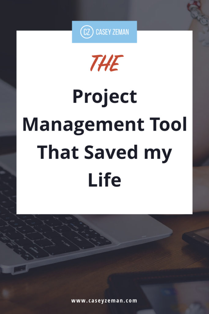 The Project Management Tool That Saved My Life.001