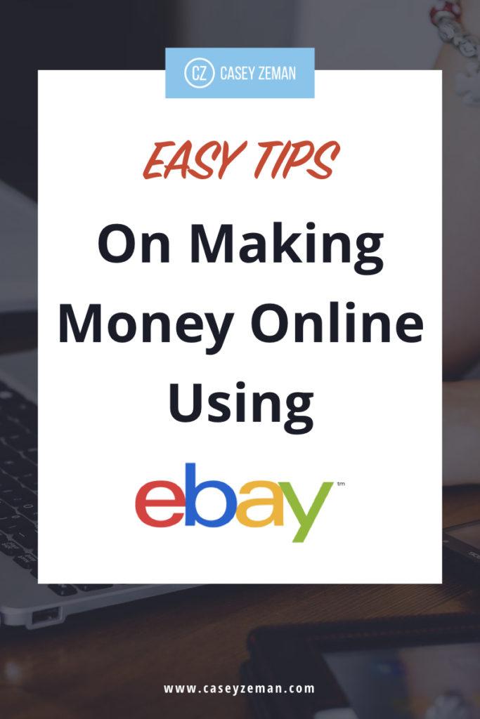 Tips on Making Money Online using eBay.001
