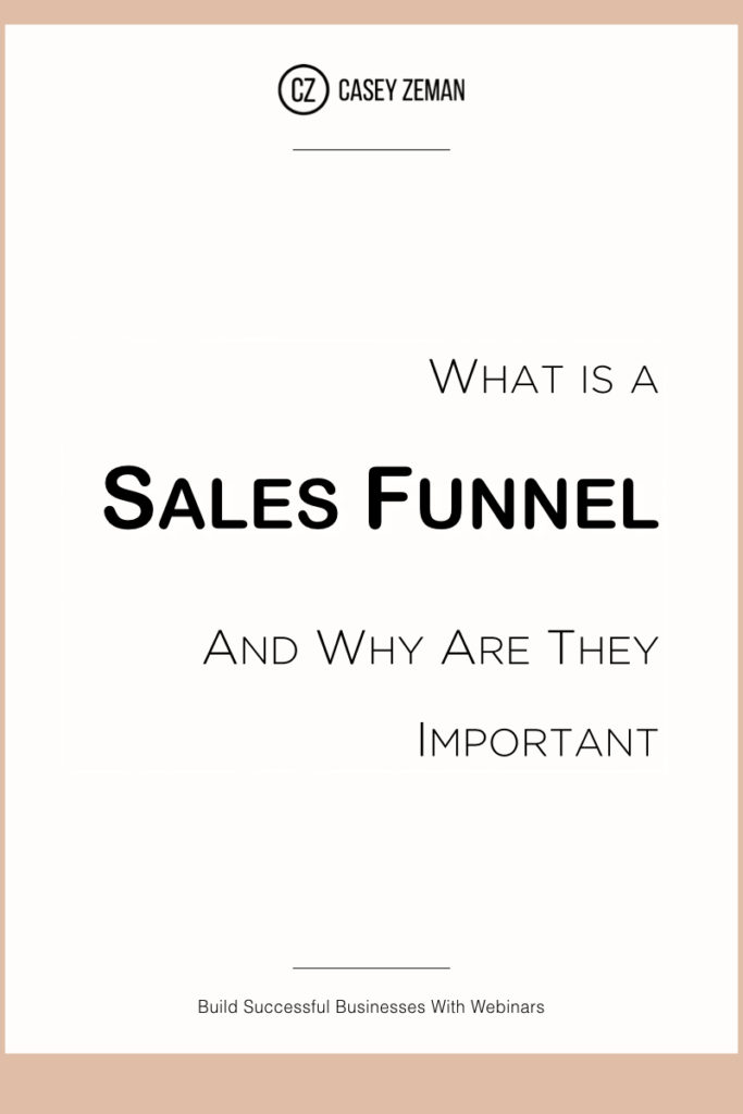 What is a Sales Funnel and Why Are They Important-1.001